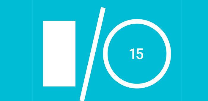谷歌宣布 5 月 28 至 29 日召开 I/O 开发者大会 | 极客早知道 2015 年 2 月 11 日