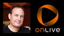OnLive: 自负的技术天才怎样葬送一家公司